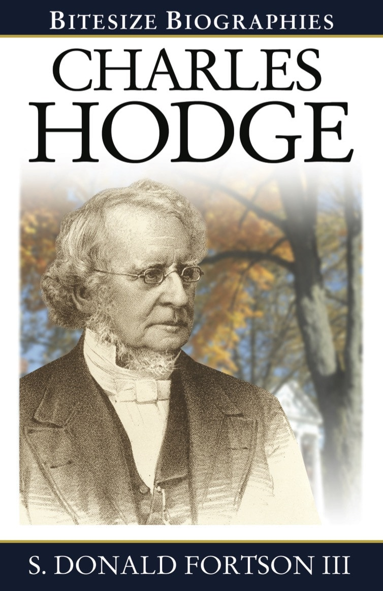 Ep Books The Store For Books: Charles Hodge By Donald Fortson