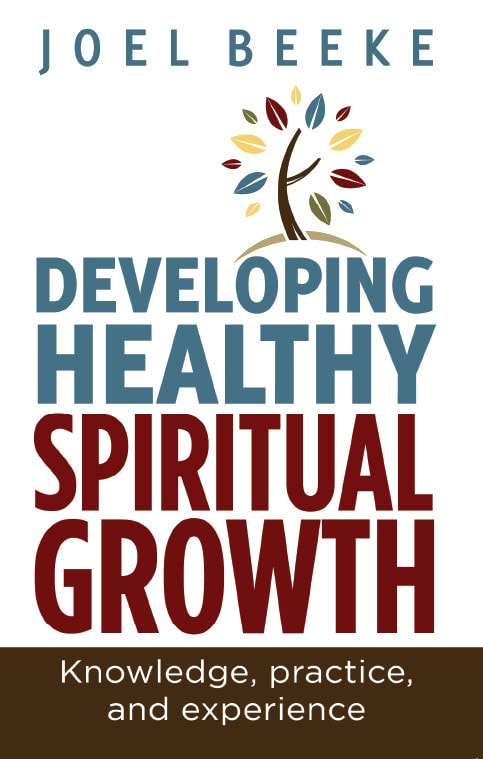 Ep Books The Store For Books: Developing Healthy Spiritual Growth By Joel Beeke