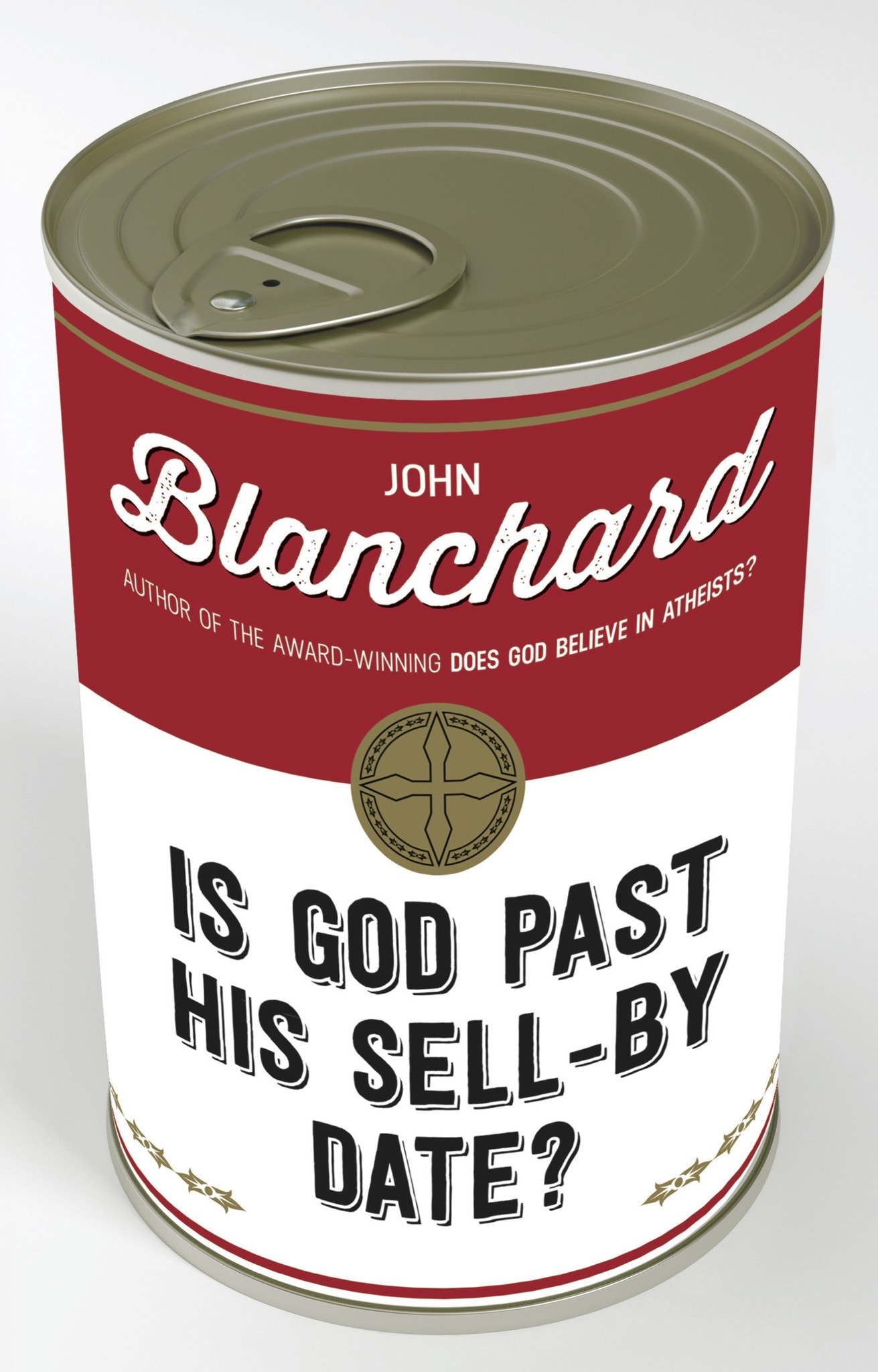 Ep Books The Store For Books: Is God Past His Sell-by Date ? By John Blanchard