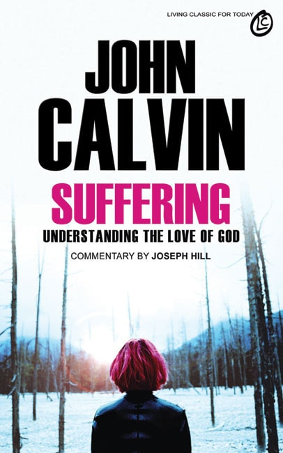 John_Calvin_Suffering