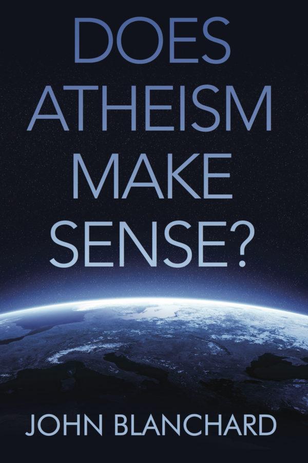 Does Atheism Make Sense