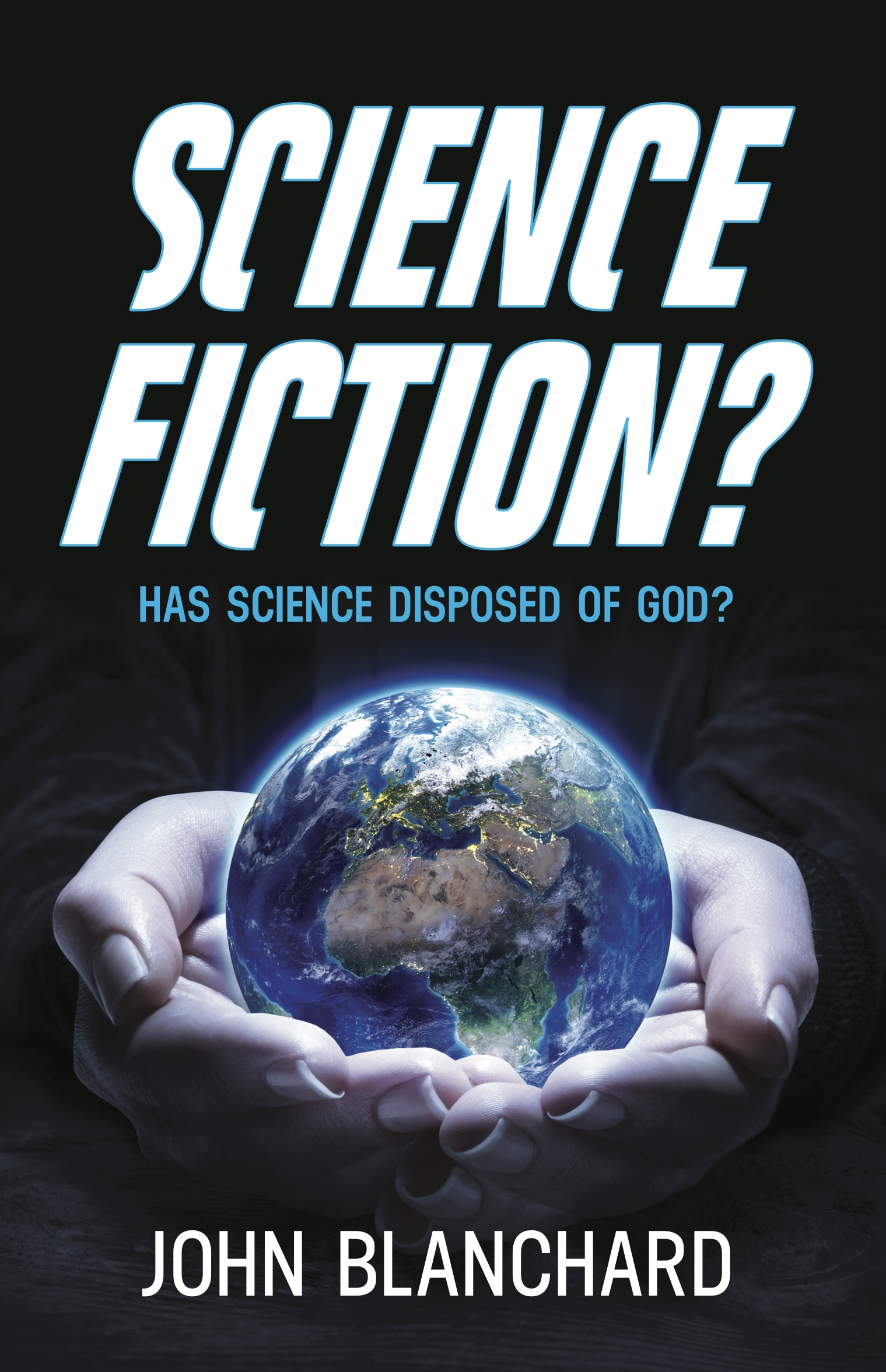 Ep Books The Store For Books: Science Fiction ? Has Science Disposed Of God ?
