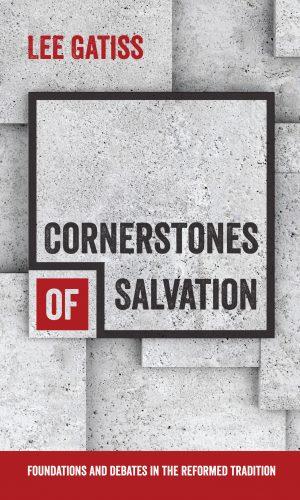 Cornerstones of Salvation