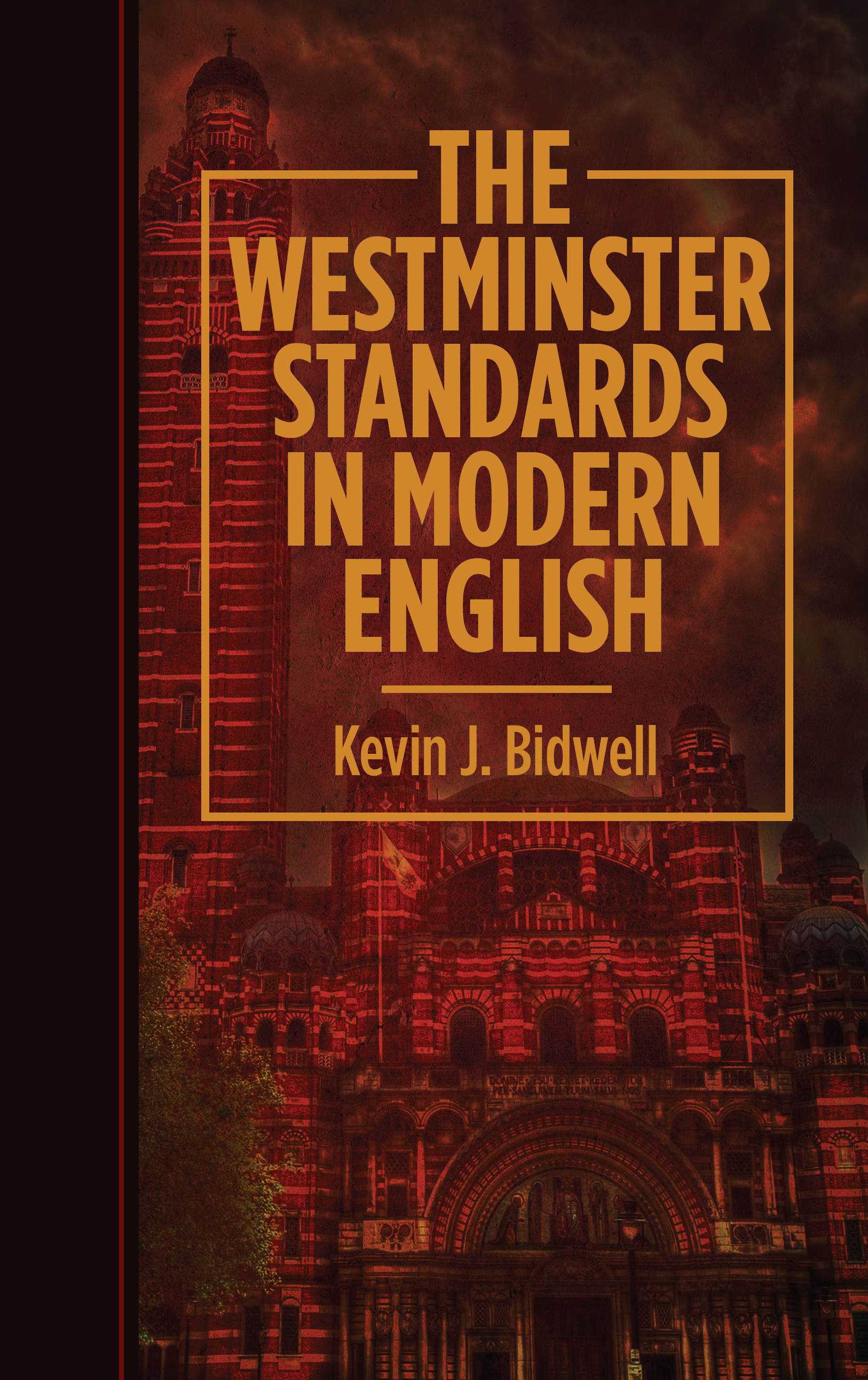 Ep Books The Store For Books: The Westminster Standards In Modern English Edited By