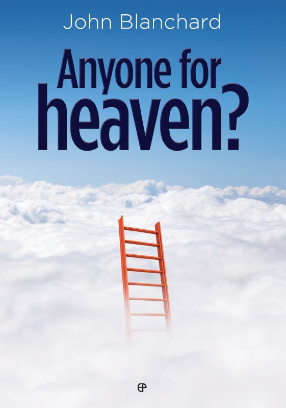 Ep Books The Store For Books: Anyone For Heaven? By John Blanchard
