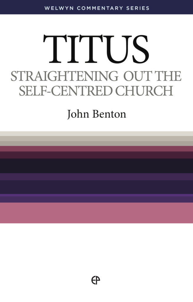 Ep Books The Store For Books: Straightening Out The Self-Centred Church By