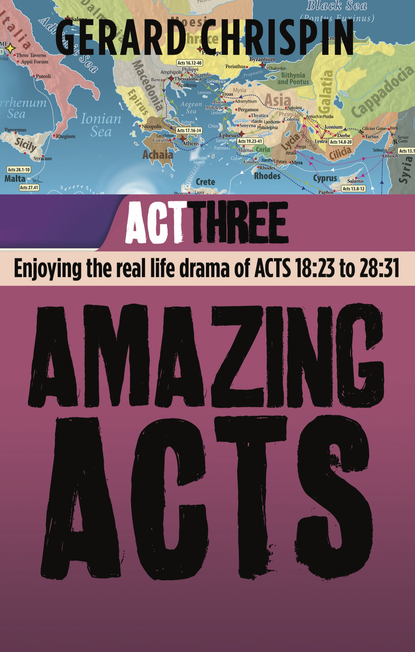 Ep Books The Store For Books: Amazing Acts : Act 3 By Gerard Chrispin