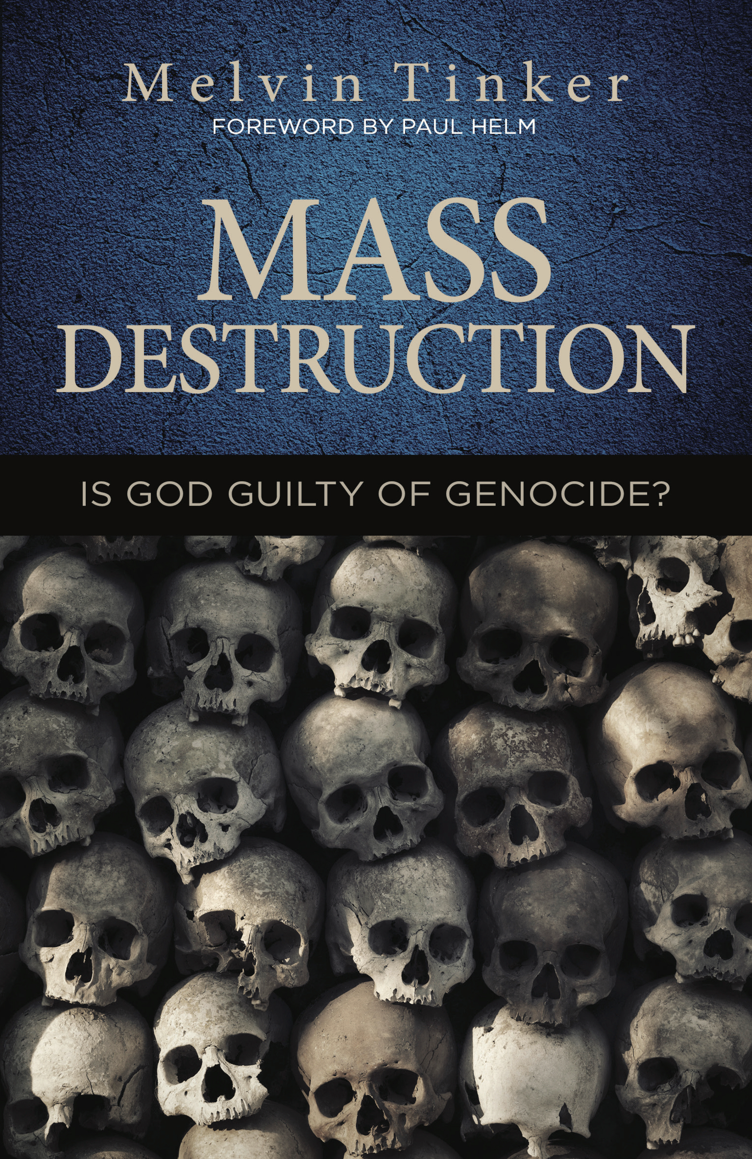 Ep Books The Store For Books: Mass Destruction By Melvin Tinker